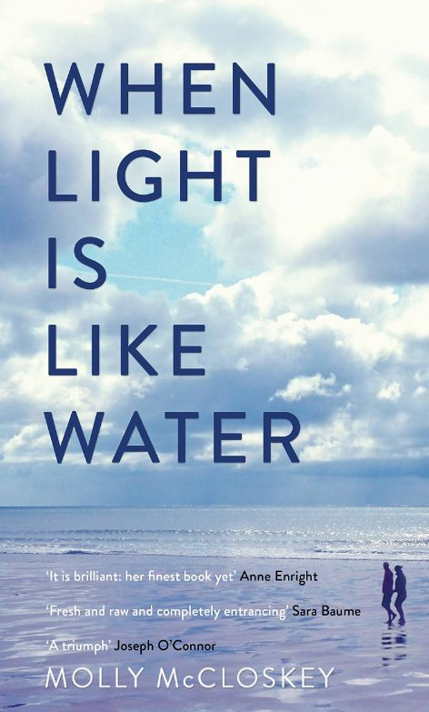 'When Light is Like Water' by Molly McCloskey