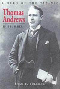 Image of the book Thomas Andrews by Shan F. Bullock